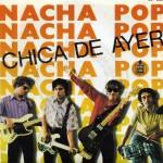 Despertador… Nacha Pop – Chica de ayer