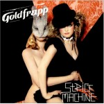 Despertador… Goldfrapp – Strict machine